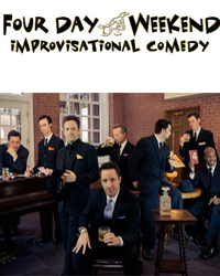 Four Day Weekend Improv Comedy